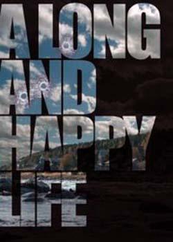Долгая счастливая жизнь (2013)a-zhizn